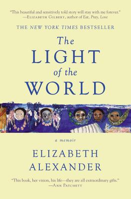 The Light of the World: A Memoir (Pulitzer Prize in Letters: Biography Finalist) Cover Image