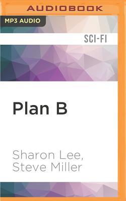 Plan B: Liaden Universe(r) (Liaden Universe Agent of Change #4) Cover Image