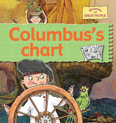 Columbus's Chart (Stories of Great People) Cover Image
