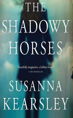 The Shadowy Horses Cover Image