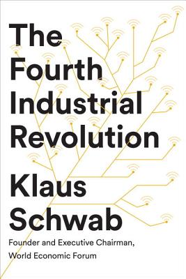 The Fourth Industrial Revolution Cover Image
