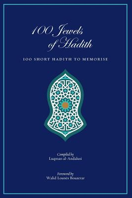 100 Jewels of Hadith: 100 Short Hadith to Memorize Cover Image