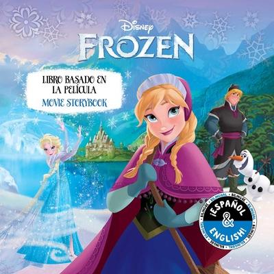 Disney Frozen: Movie Storybook / Libro basado en la película (English-Spanish) (Disney Bilingual) Cover Image