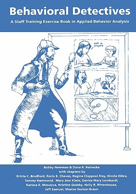 Behavioral Detectives: A Staff Training Exercise Book in Applied Behavior Analysis Cover Image