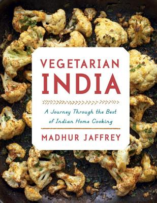 Vegetarian India: A Journey Through the Best of Indian Home Cooking: A Cookbook cover
