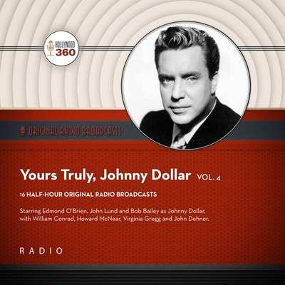 Yours Truly, Johnny Dollar, Vol. 4 Lib/E Cover Image
