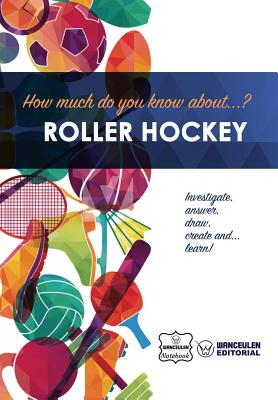 How much do you know about... Roller Hockey Cover Image