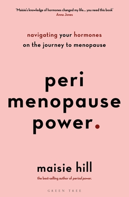 Perimenopause Power: Navigating your hormones on the journey to menopause Cover Image