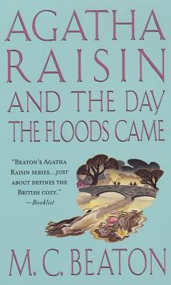 Agatha Raisin and the Day the Floods Came: An Agatha Raisin Mystery (Agatha Raisin Mysteries #12) Cover Image