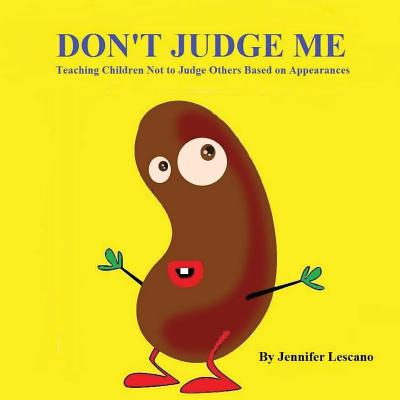 Don't Judge Me: Teaching Children Not to Judge Others Based on Appearances Cover Image