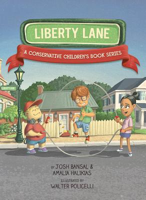 Liberty Lane: A Conservative Children's Book Series Cover Image