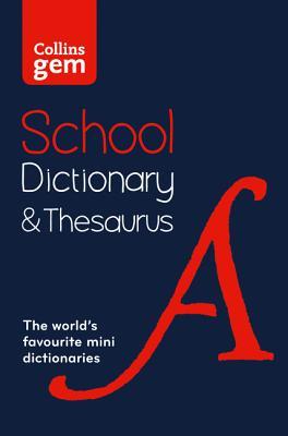 Collins School - Collins Gem School Dictionary & Thesaurus Cover Image