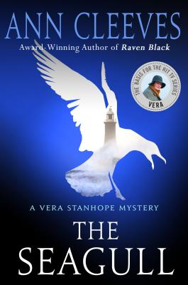 The Seagull: A Vera Stanhope Mystery Cover Image