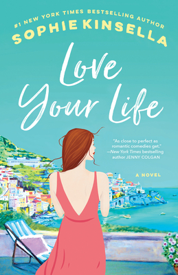 Love Your Life: A Novel Cover Image