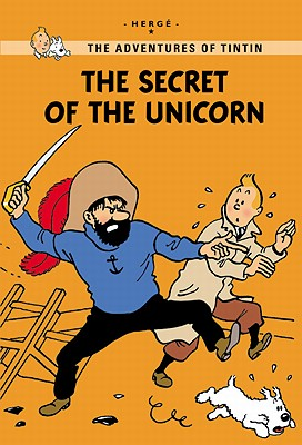 Cover for The Secret of the Unicorn (The Adventures of Tintin