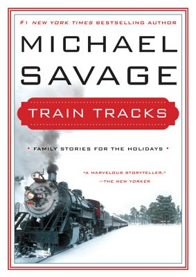Train Tracks: Family Stories for the Holidays Cover Image