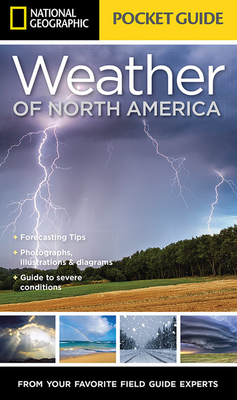National Geographic Pocket Guide to the Weather of North America Cover Image