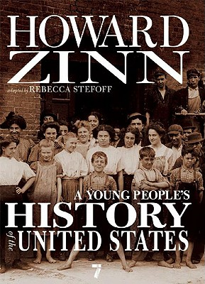 A Young People's History of the United States: Columbus to the War on Terror (For Young People Series) Cover Image
