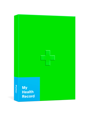 My Health Record: A Journal for Tracking Doctor's Visits, Medications, Test Results, Procedures, and Family History Cover Image