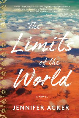 The Limits of the World: A Novel Cover Image