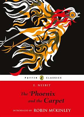 Cover for The Phoenix and the Carpet (Puffin Classics)