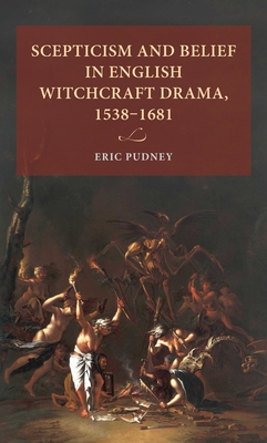 Scepticism and belief in English witchcraft drama, 1538-1681 (Lund University Press) Cover Image