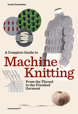 Cover for A Complete Guide to Machine Knitting