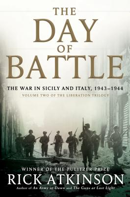 The Day of Battle: The War in Sicily and Italy, 1943-1944 Cover Image