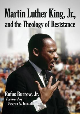 Martin Luther King, Jr., and the Theology of Resistance Cover Image