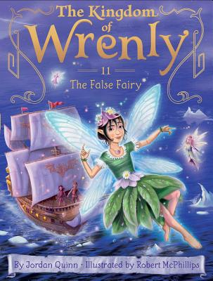 The False Fairy (The Kingdom of Wrenly #11) Cover Image