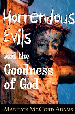 Horrendous Evils and the Goodness of God Cover