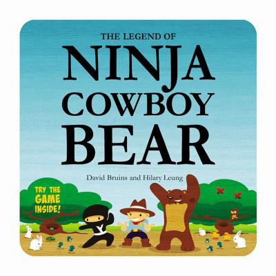 The Legend of Ninja Cowboy Bear Cover