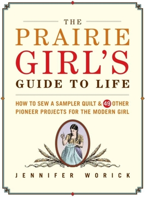 The Prairie Girl's Guide to Life Cover
