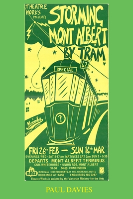 Storming Mont Albert By Tram: One Man's Attempt To Get Home (Picture Play #1) Cover Image