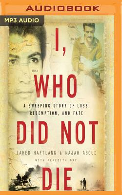 I, Who Did Not Die: A Sweeping Story of Loss, Redemption, and Fate Cover Image