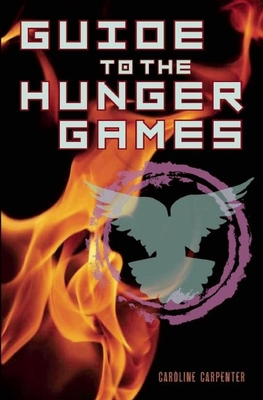 Guide to the Hunger Games Cover Image