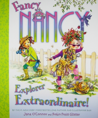 Fancy Nancy: Explorer Extraordinaire! Cover Image
