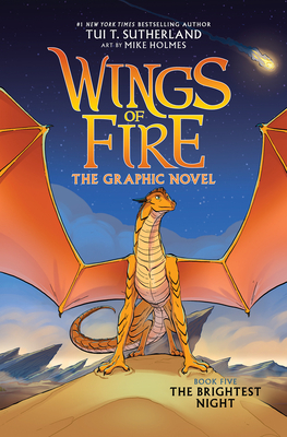 The Brightest Night (Wings of Fire Graphic Novel #5): A Graphix Book (Wings of Fire Graphix) Cover Image