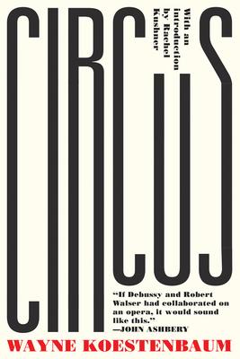 Circus: or, Moira Orfei in Aigues-Mortes: A Novel Cover Image