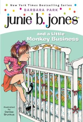 Junie B. Jones #2: Junie B. Jones and a Little Monkey Business Cover Image
