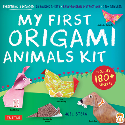 My First Origami Animals Kit: Everything Is Included: 60 Folding Sheets, Easy-To-Read Instructions, 180+ Stickers Cover Image