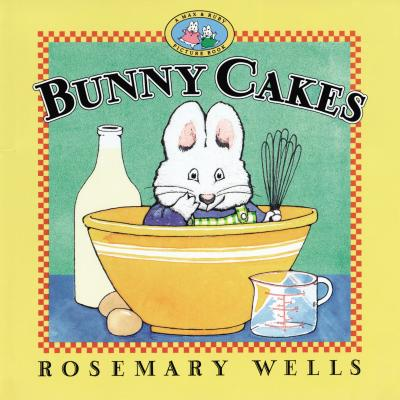 Bunny Cakes (Max and Ruby) Cover Image