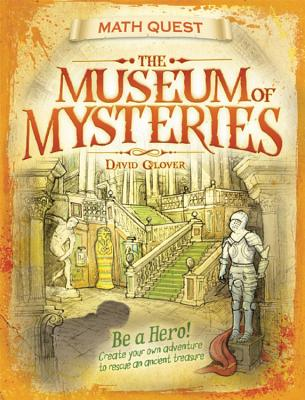 Cover for The Museum Of Mysteries (Math Quest)