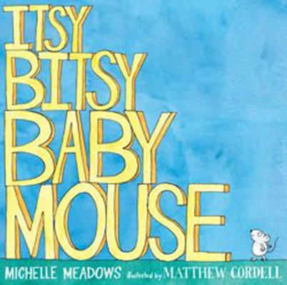 Itsy-Bitsy Baby Mouse Cover