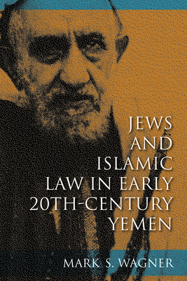 Cover for Jews and Islamic Law in Early 20th-Century Yemen