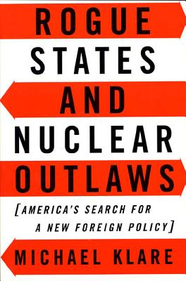 Cover for Rogue States and Nuclear Outlaws
