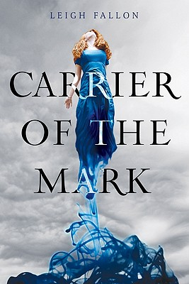 Carrier of the Mark Cover
