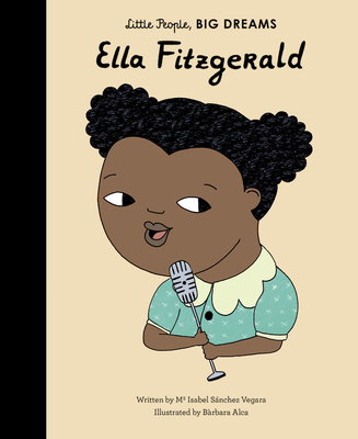 Ella Fitzgerald (Little People, Big Dreams) Cover Image