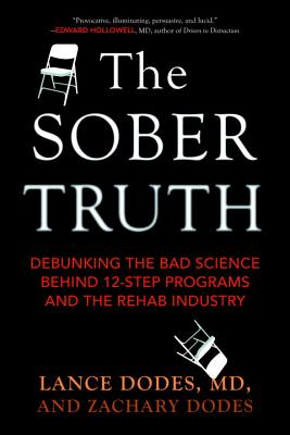 The Sober Truth: Debunking the Bad Science Behind 12-Step ...
