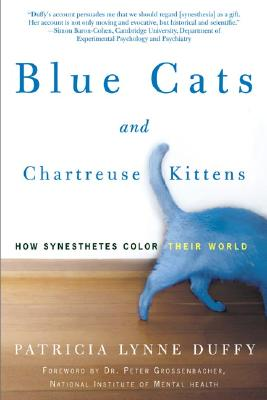 Blue Cats and Chartreuse Kittens: How Synesthetes Color Their Worlds Cover Image